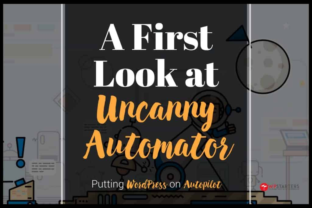 A first look at Uncanny Automator