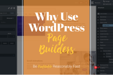 Why use WordPress Page Builders